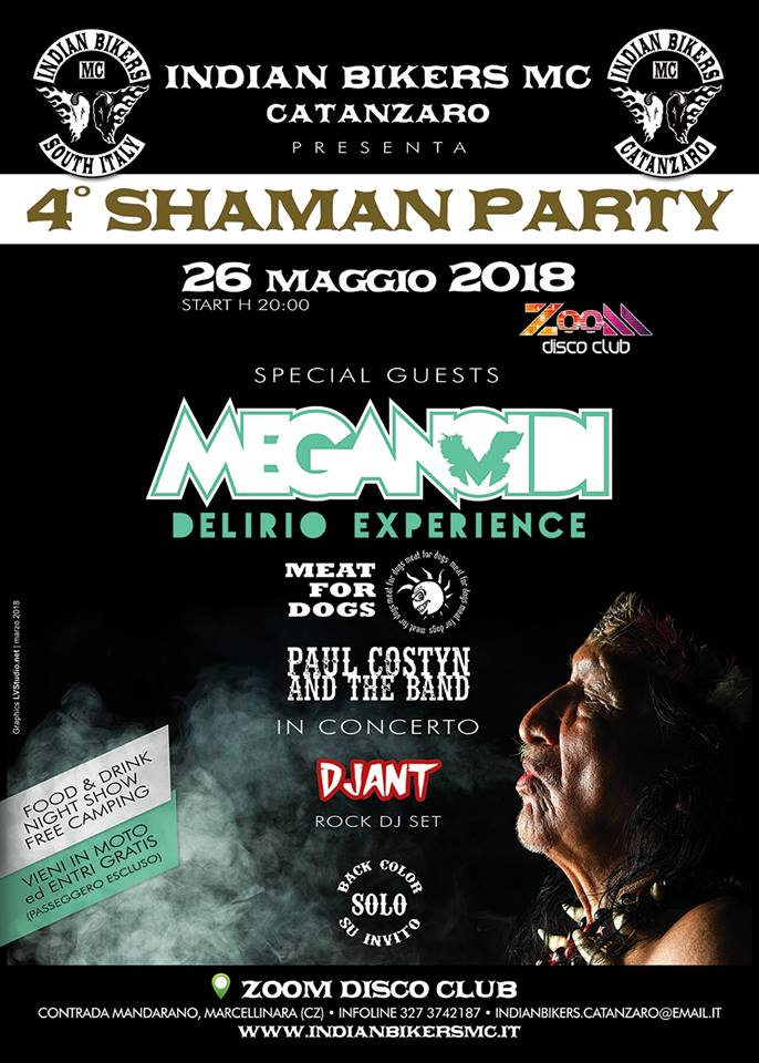 meganoidi delirio experience tour 2918 . shaman party indian bikers mc